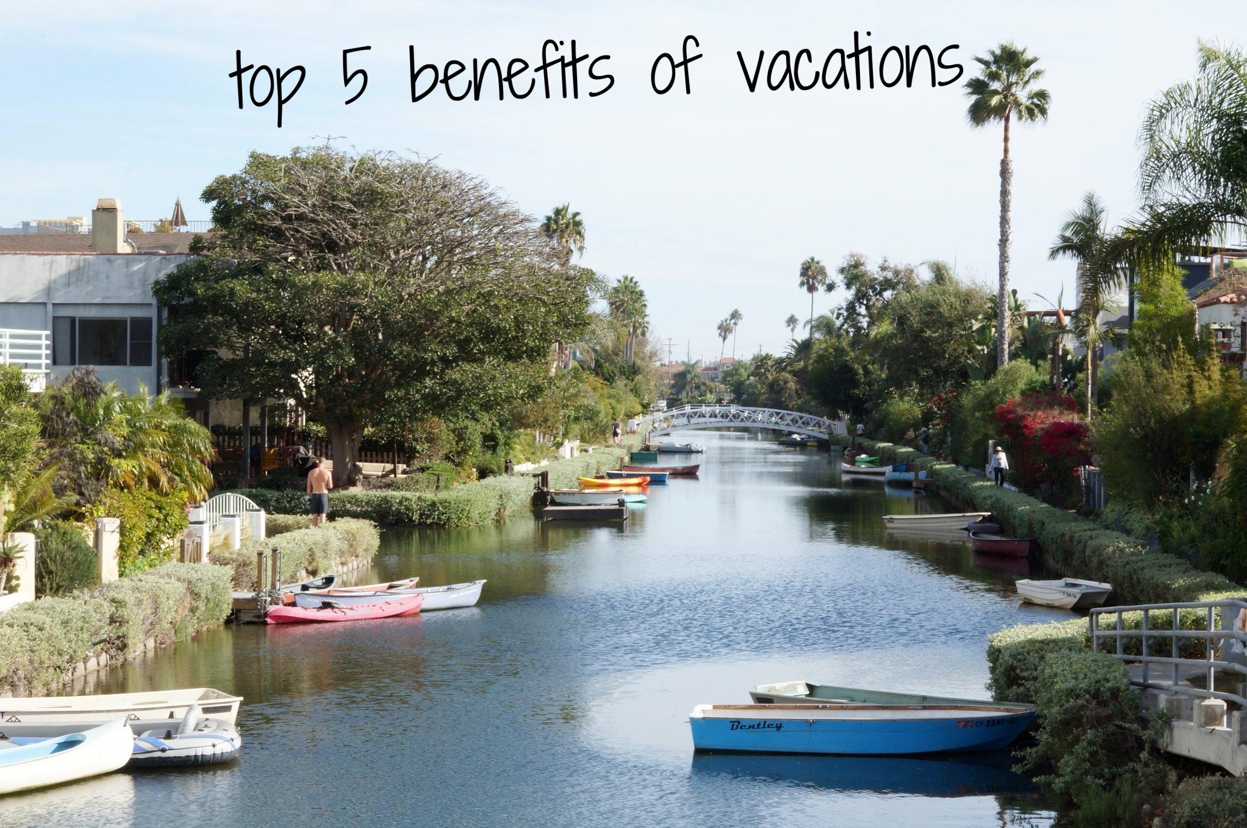 top 5 benefits of vacation