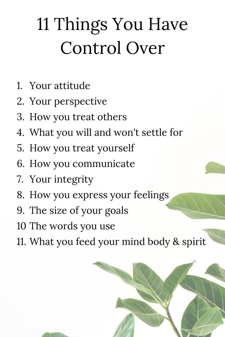 11 things you have control over