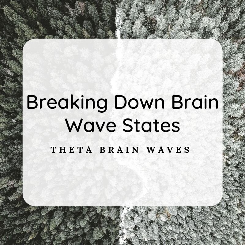 Breaking Down Brain Wave States (2).jpg