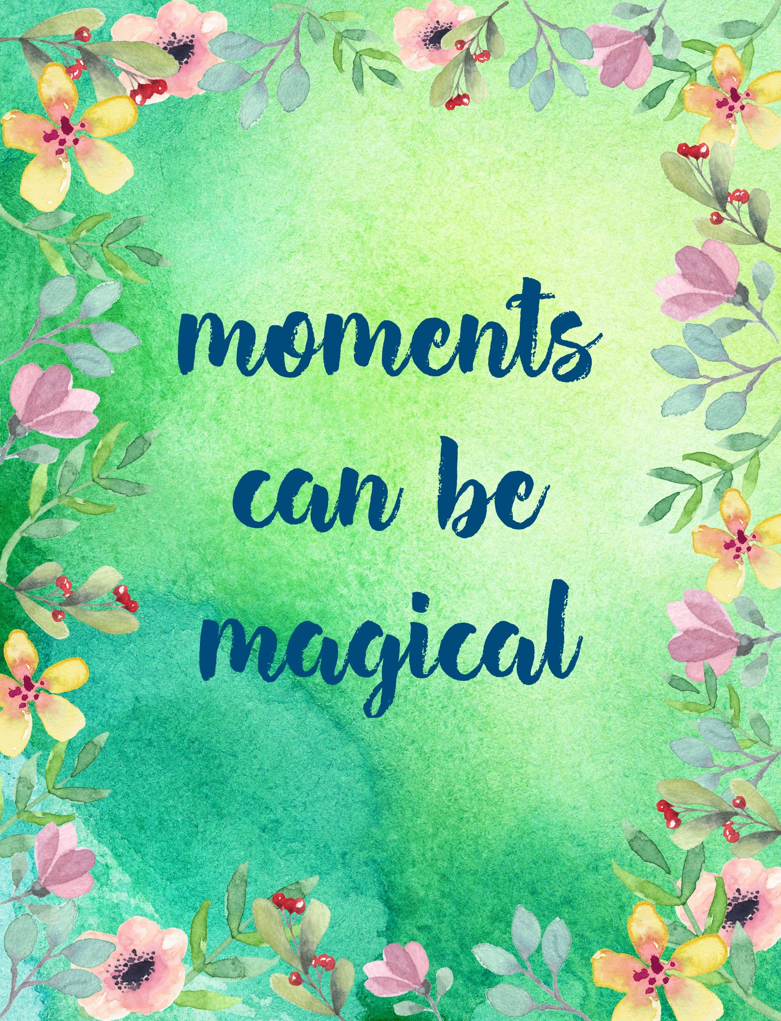 Moments can be magical. A printable from the Garden of Gratitude. Circle of Daydreams.