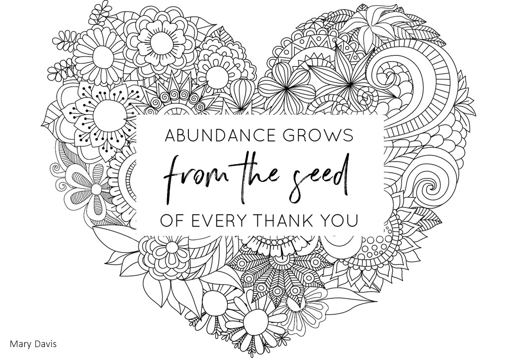 Abundance Grows Colouring Sheet. Circle of Daydreams. The Garden of Gratitude.