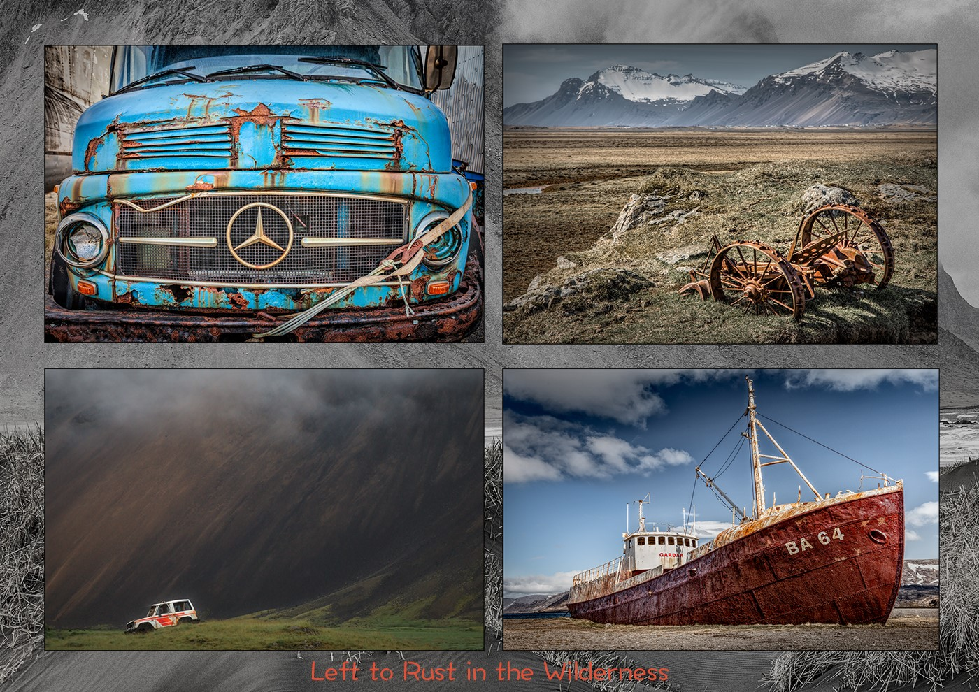"""""""Left to Rust in the Wilderness"""" by Al Haden"""