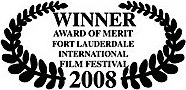winner award of merit fort lauderdale internatioanl film festival 2008 james connor clements.jpg