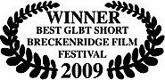 winner best glbt short breckenridge film festival 2009 james connor clements.jpg