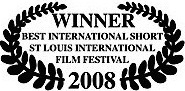 winner best international short st louis international film festival 2008 james connor clements.jpg