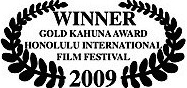 winner gold kahuna award honolulu international film festival 2009 james connor clements.jpg