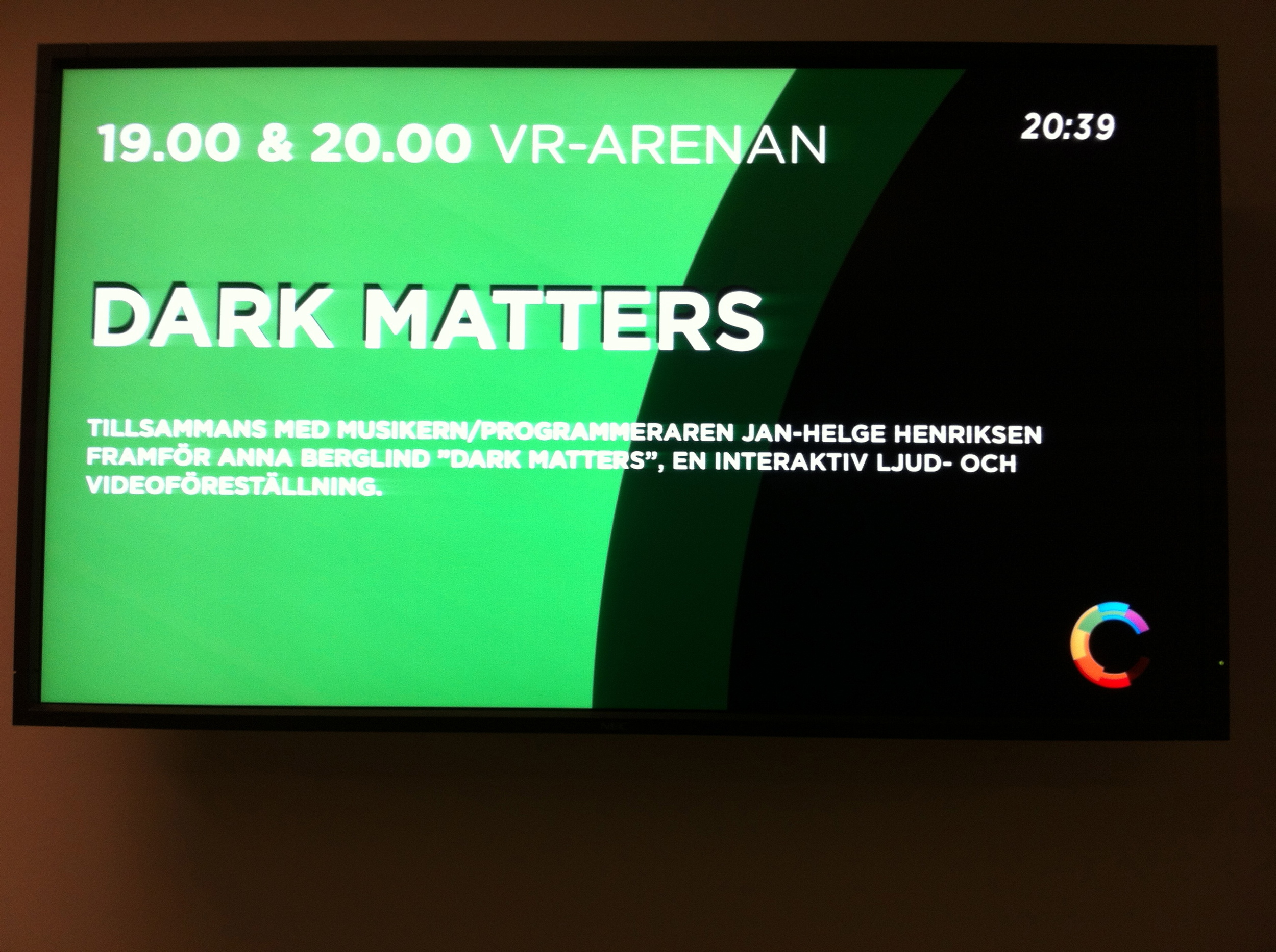 Visning av Dark Matters på Visualiseringscenter C i Norrköping oktober 2012