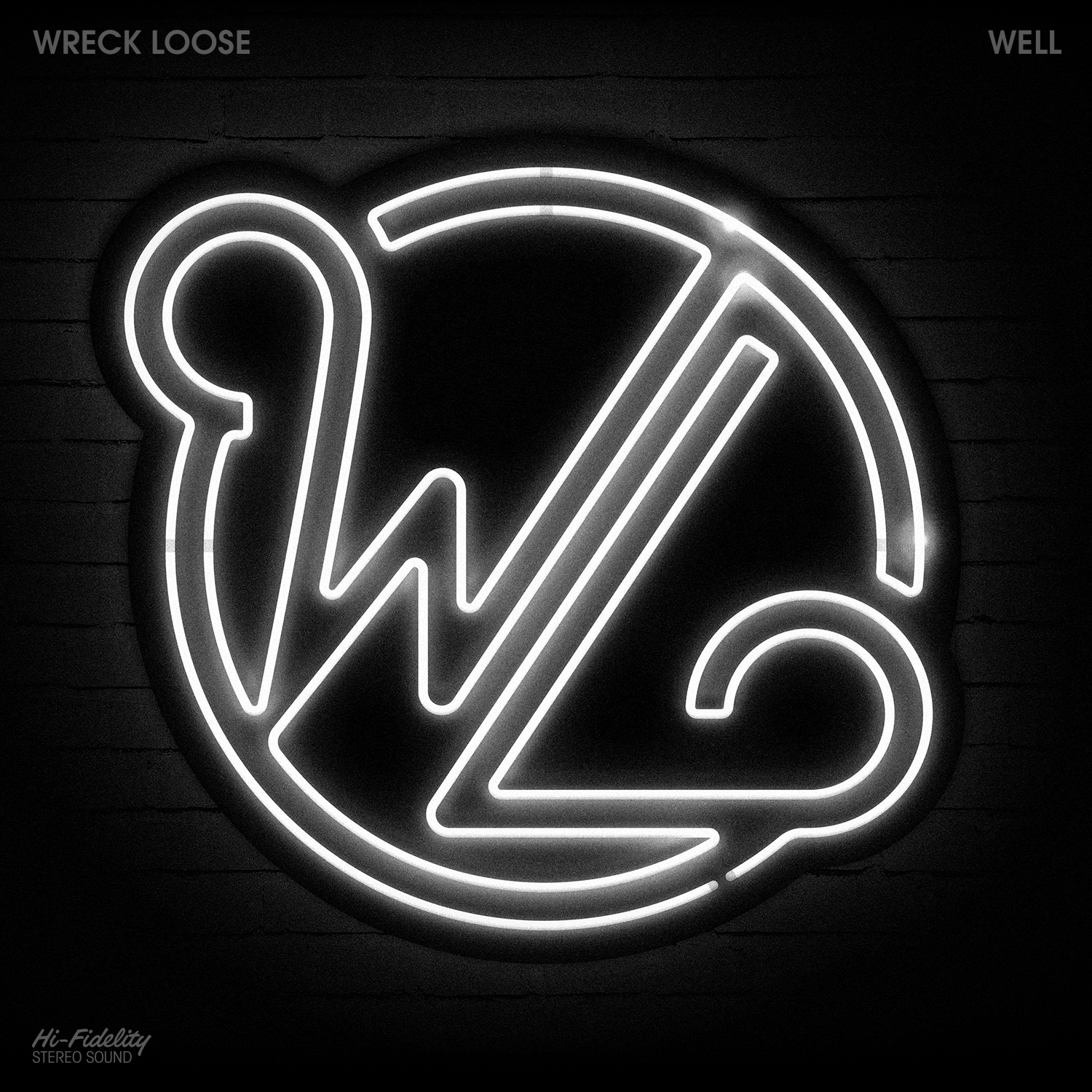 Wreck Loose -  Well