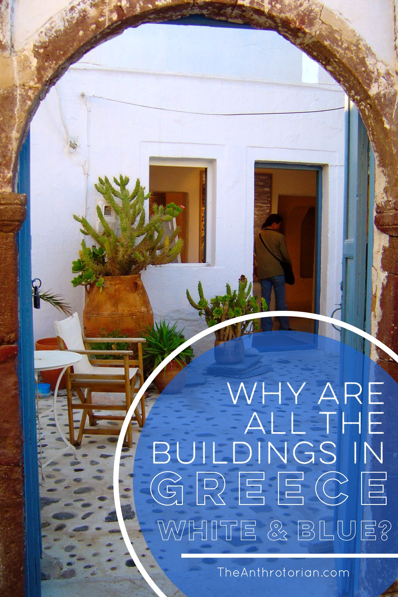 Greek, White and Blue: Why Are the Buildings in Greece