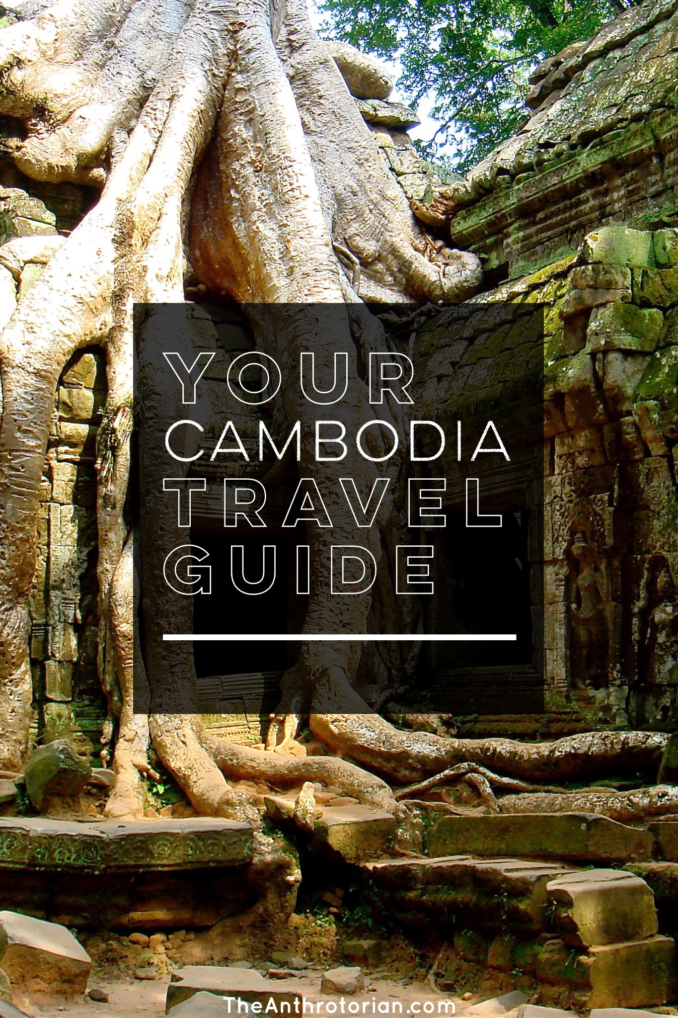 Your Guide to Visiting Cambodia