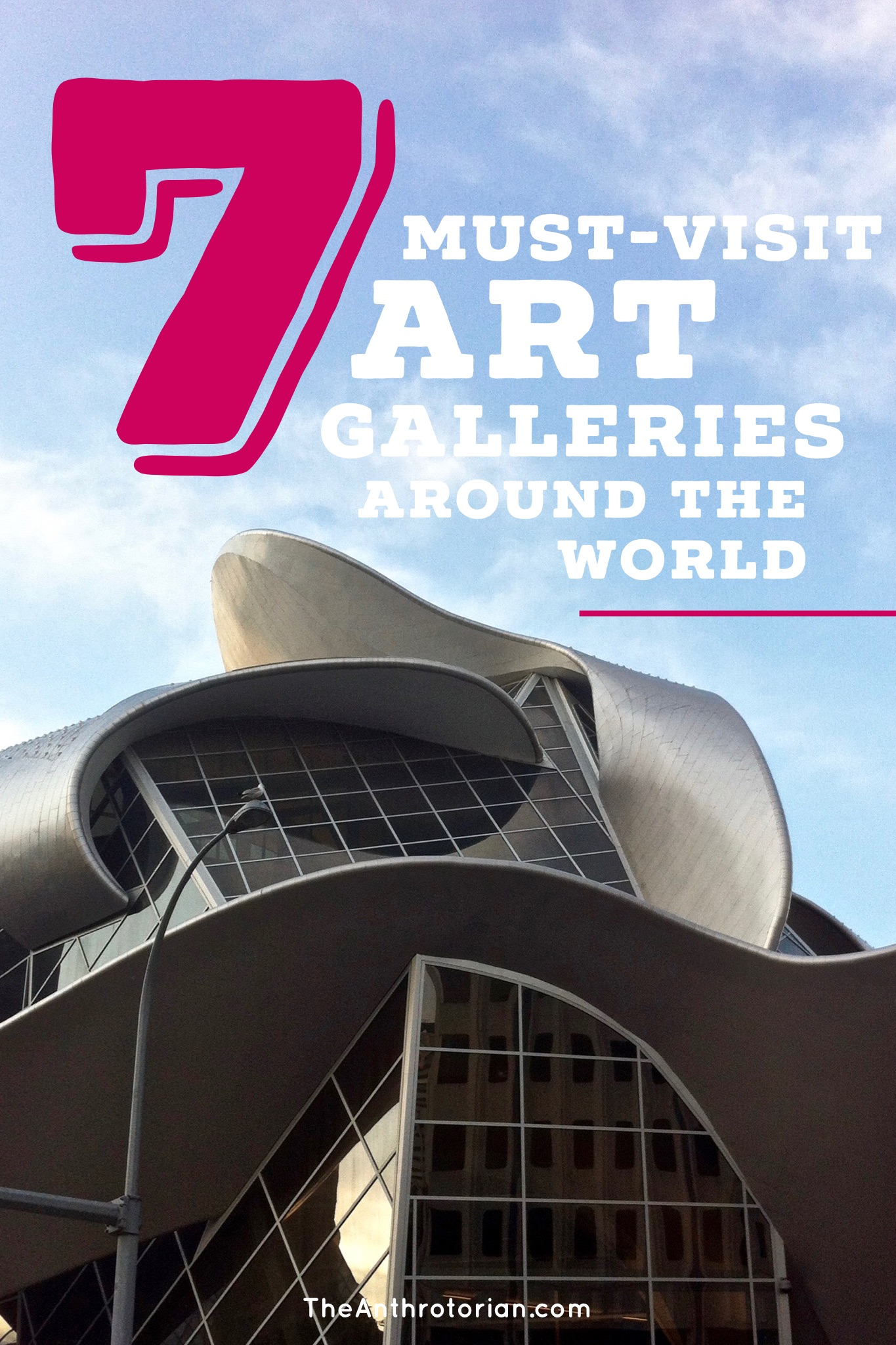 7 Must-Visit Art Galleries