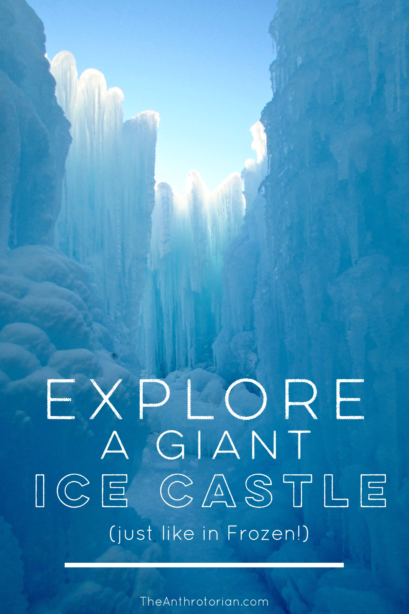 Explore a Giant Ice Castle