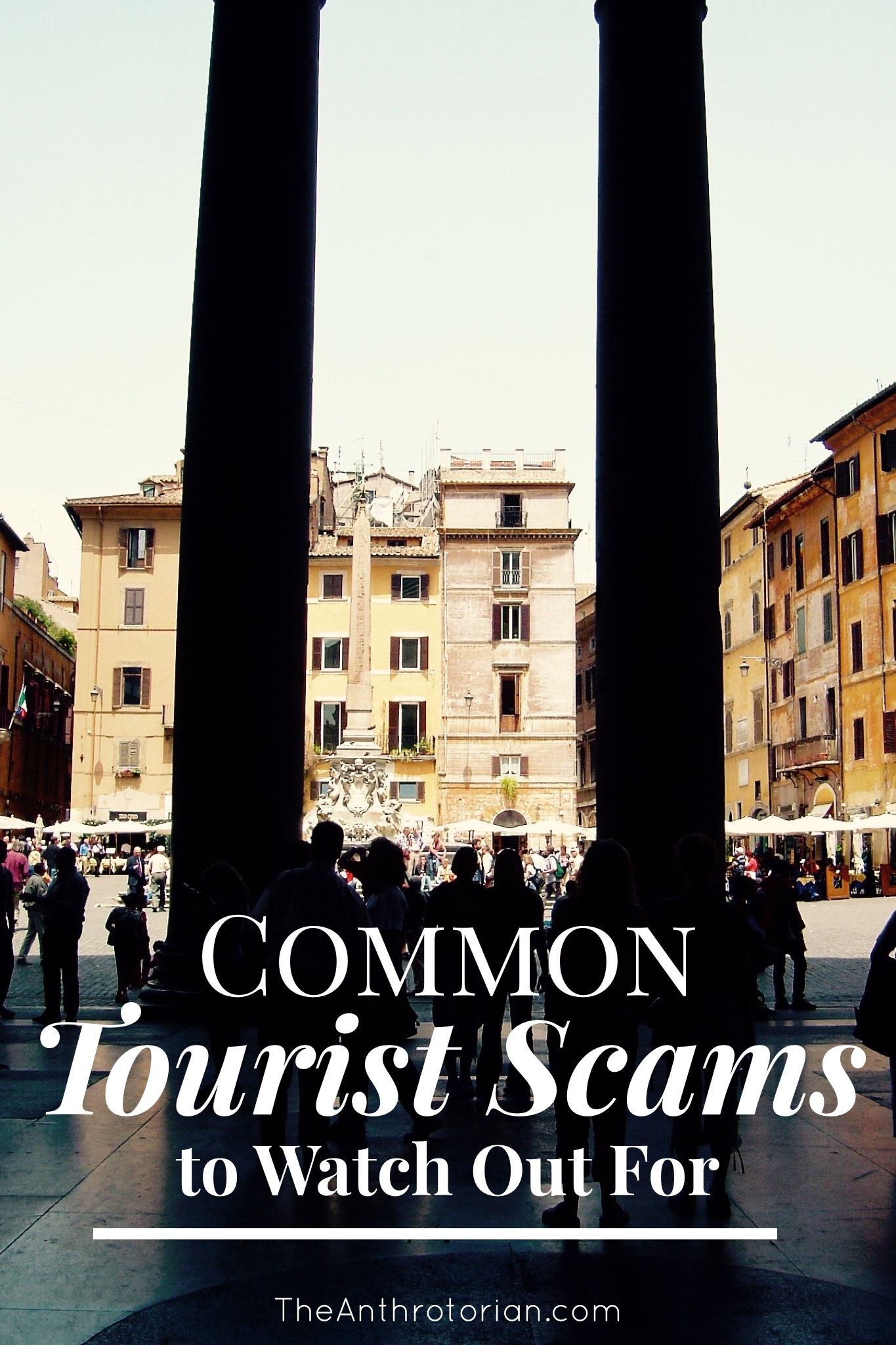 Tourist Scams to Watch For