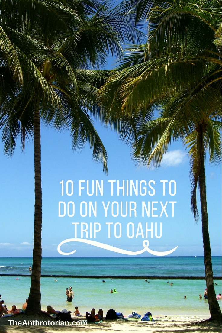 10 Fun Things to Do on The Island of Oahu