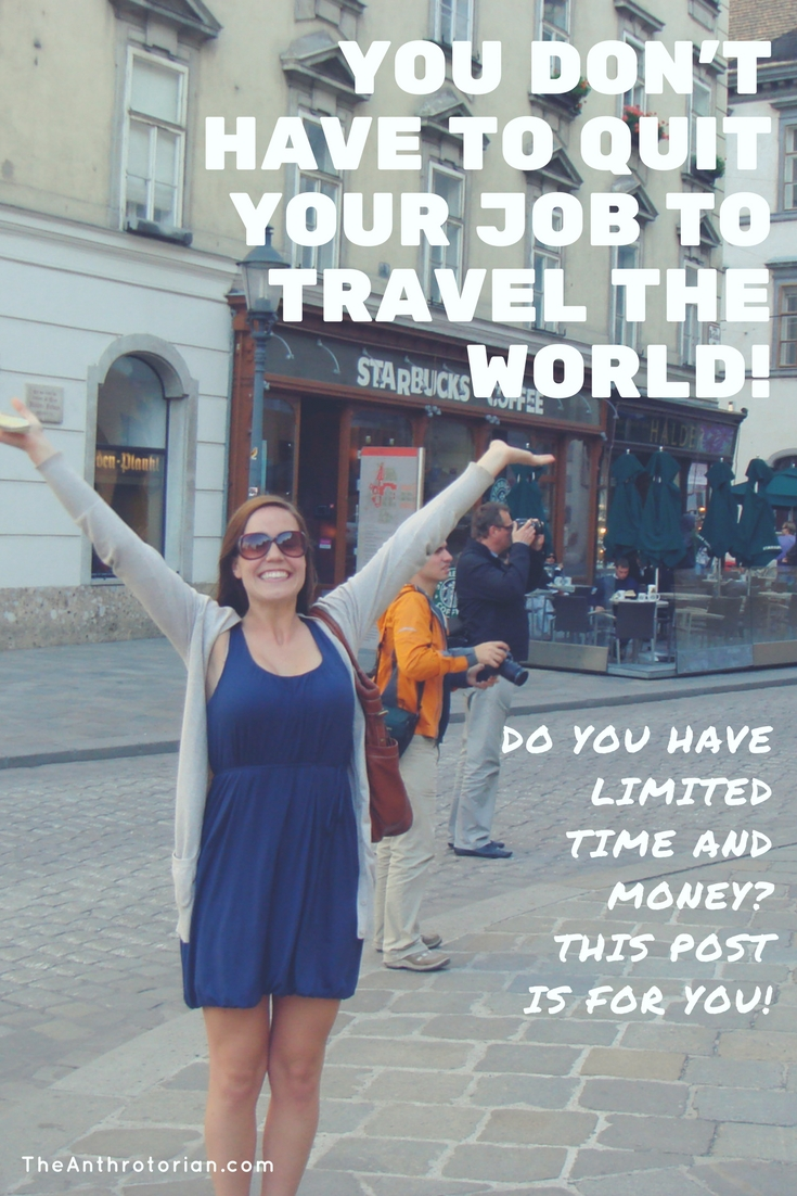 How to travel the world if you have a job