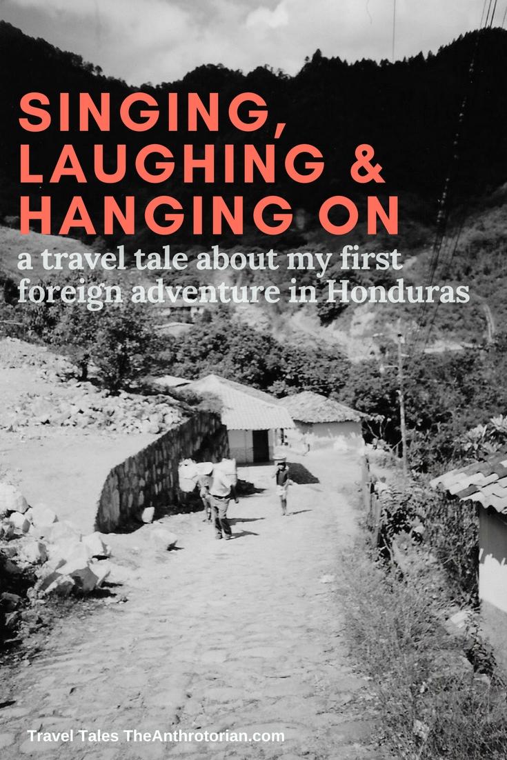 Adventures in Honduras
