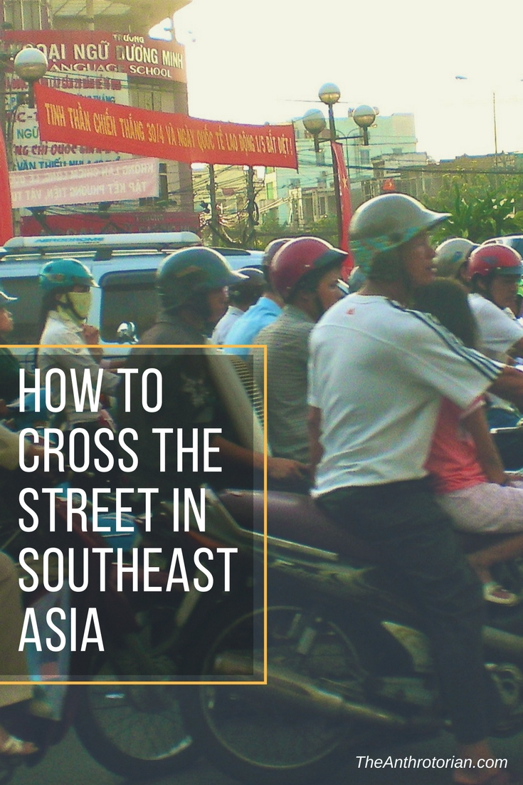 How to cross the street in Southeast Asia