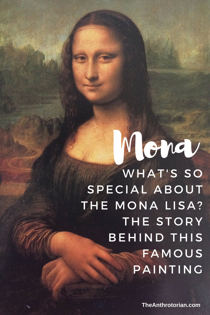 What's So Special About The Mona Lisa?