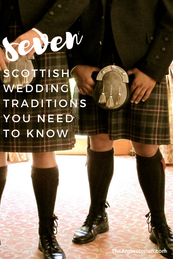 Scottish wedding traditions you need to know
