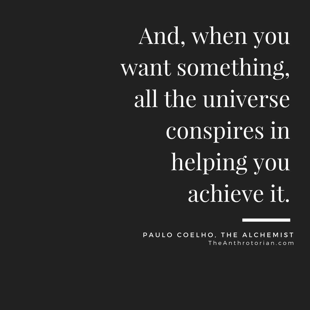 10 Quotes By Paulo Coelho To Inspire Your Next Adventure — The Anthrotorian