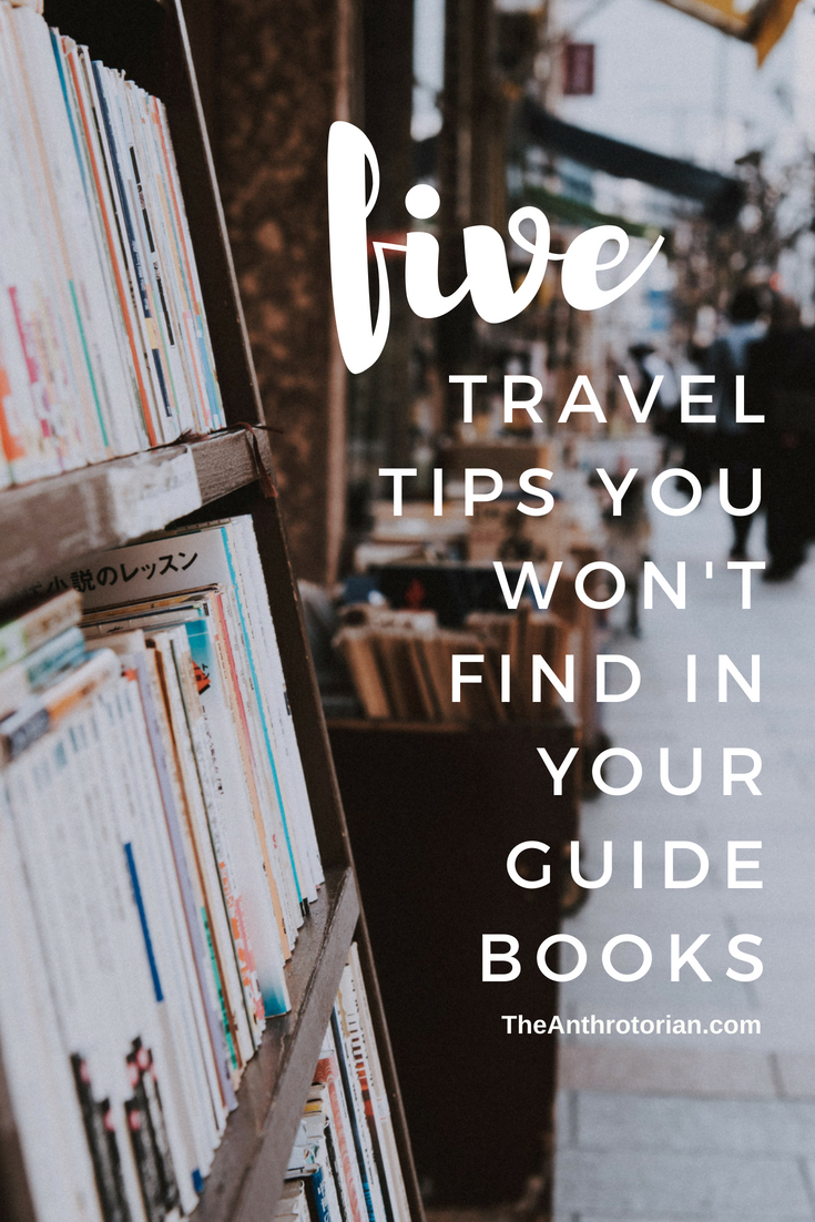 Travel tips you won't find in your guide book