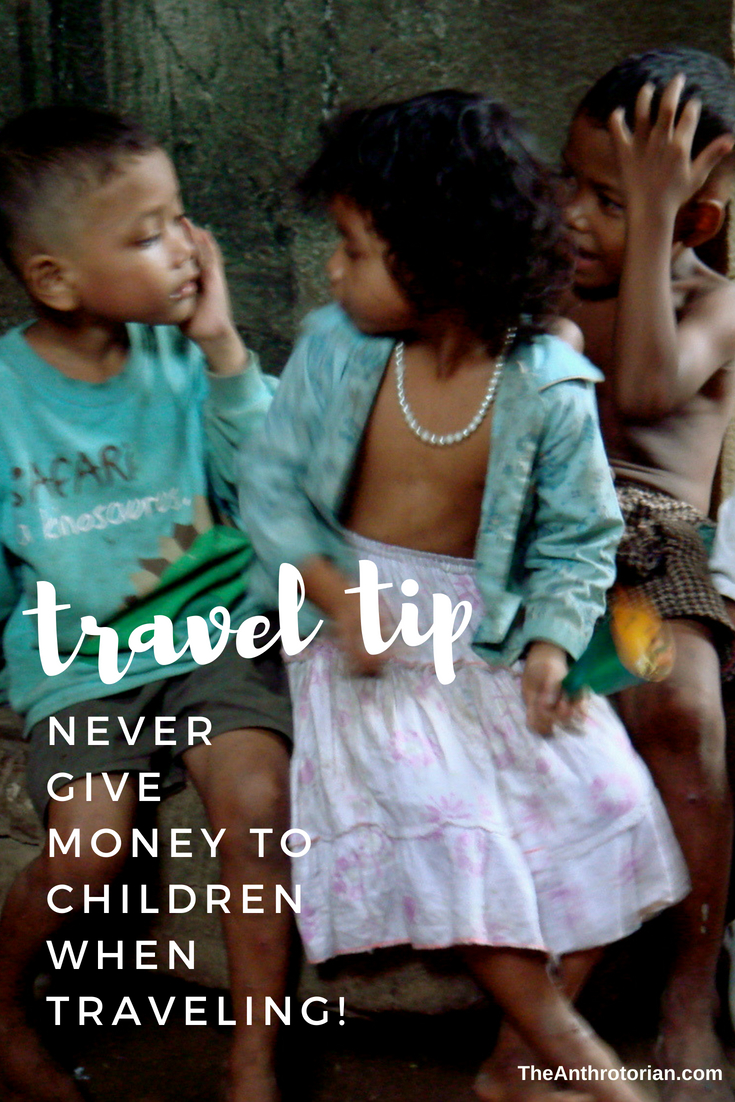 Don't give money to children when traveling