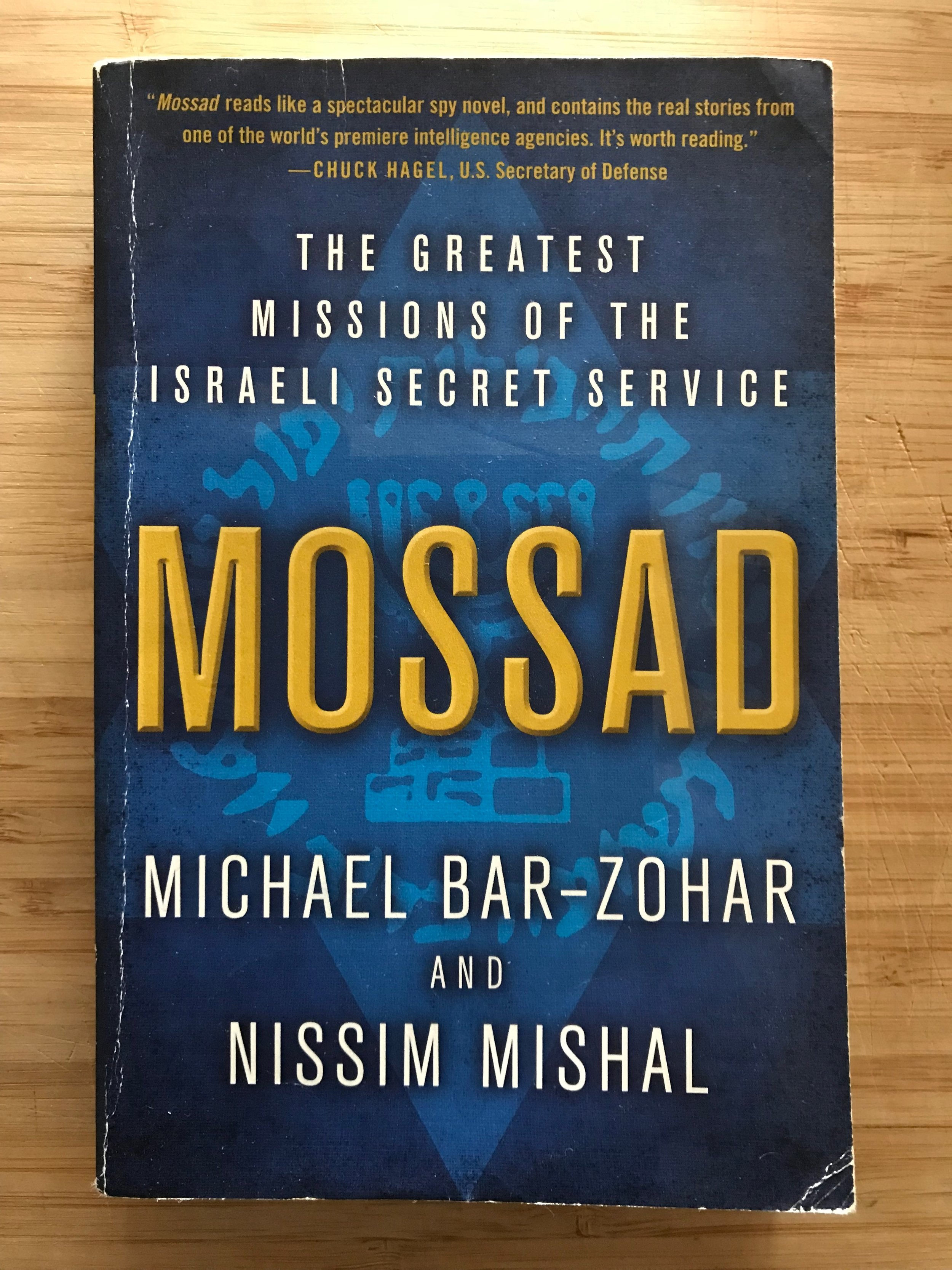 Mossad by Michael Bar-Zohar and Nissim Mishal