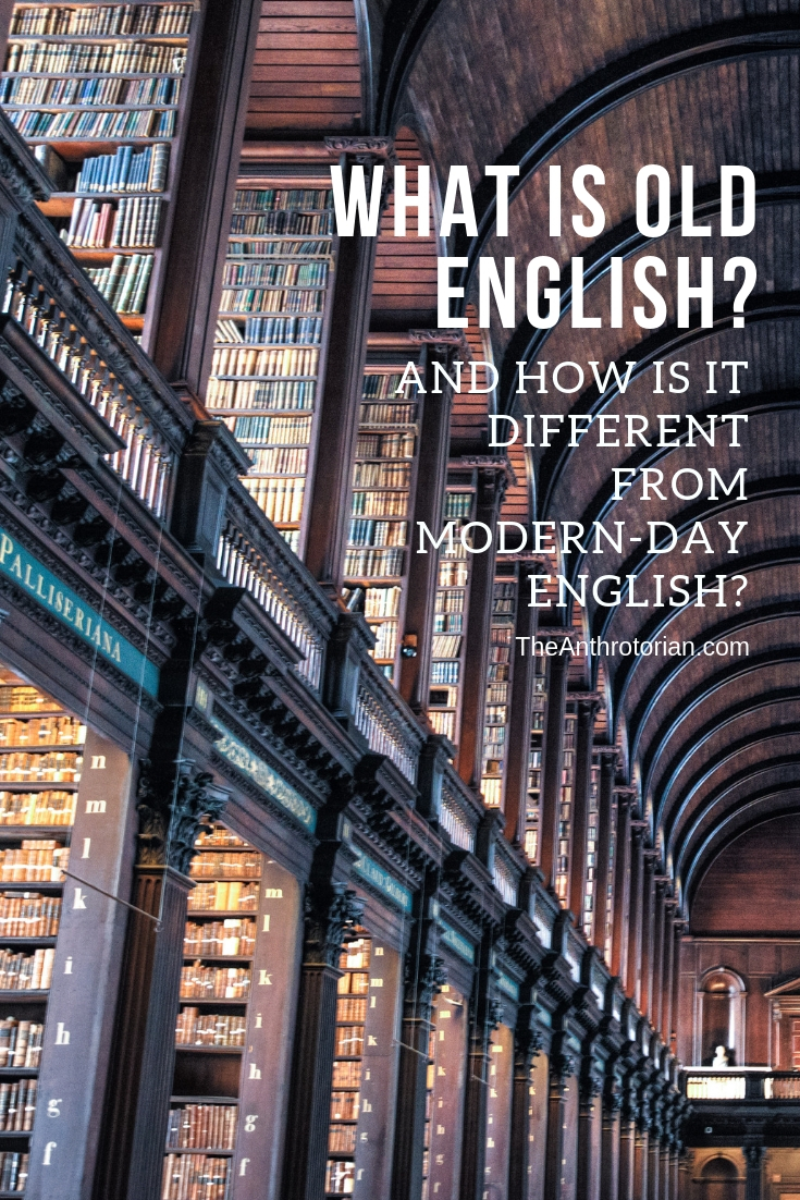 What is Old English?