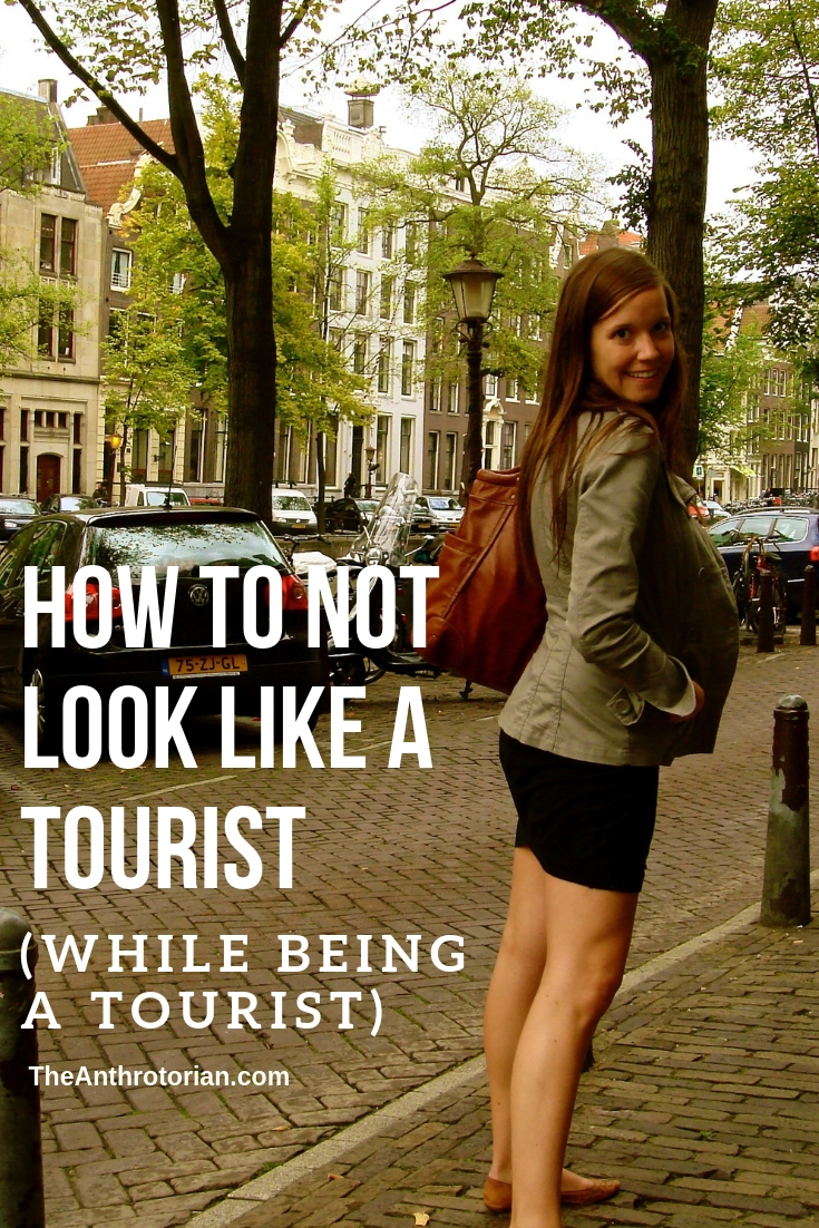 How to not look like a tourist