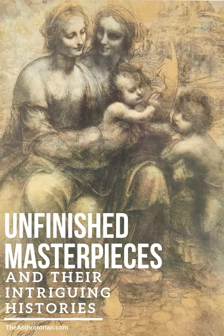 Unfinished masterpieces and their intriguing histories