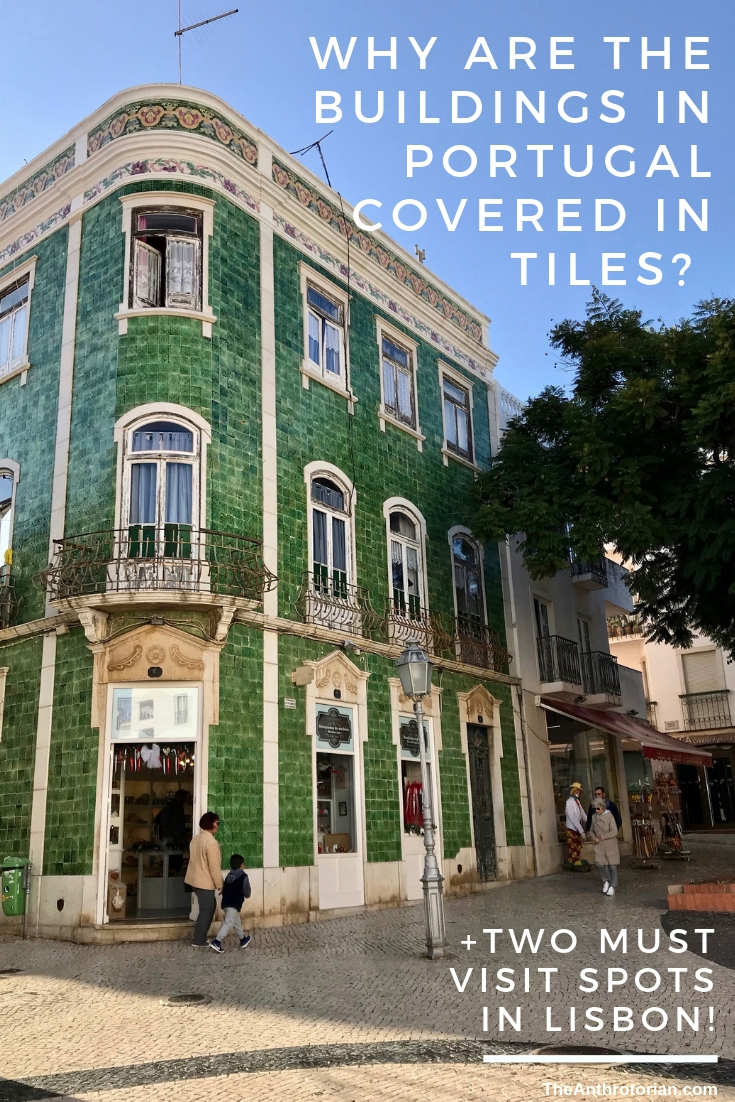 Why are the buildings in Portugal covered in tiles?