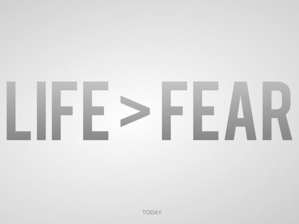 Life_larger_than_fear_by_JustGage.png