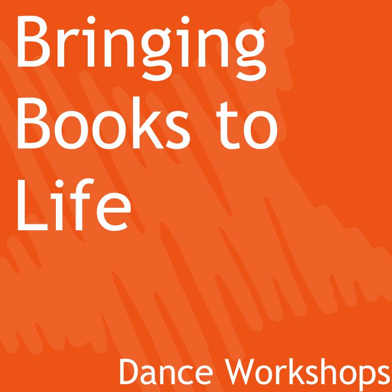 Bringing Books to Life Dance Workshops