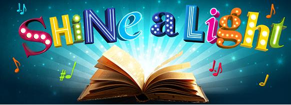 Shine a Light literacy musical