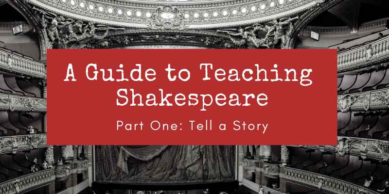 Guide to teaching Shakespeare 1