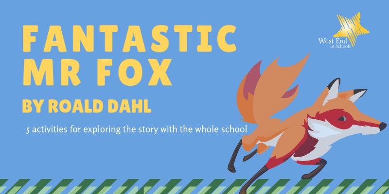 Fantastic Mr Fox Activities
