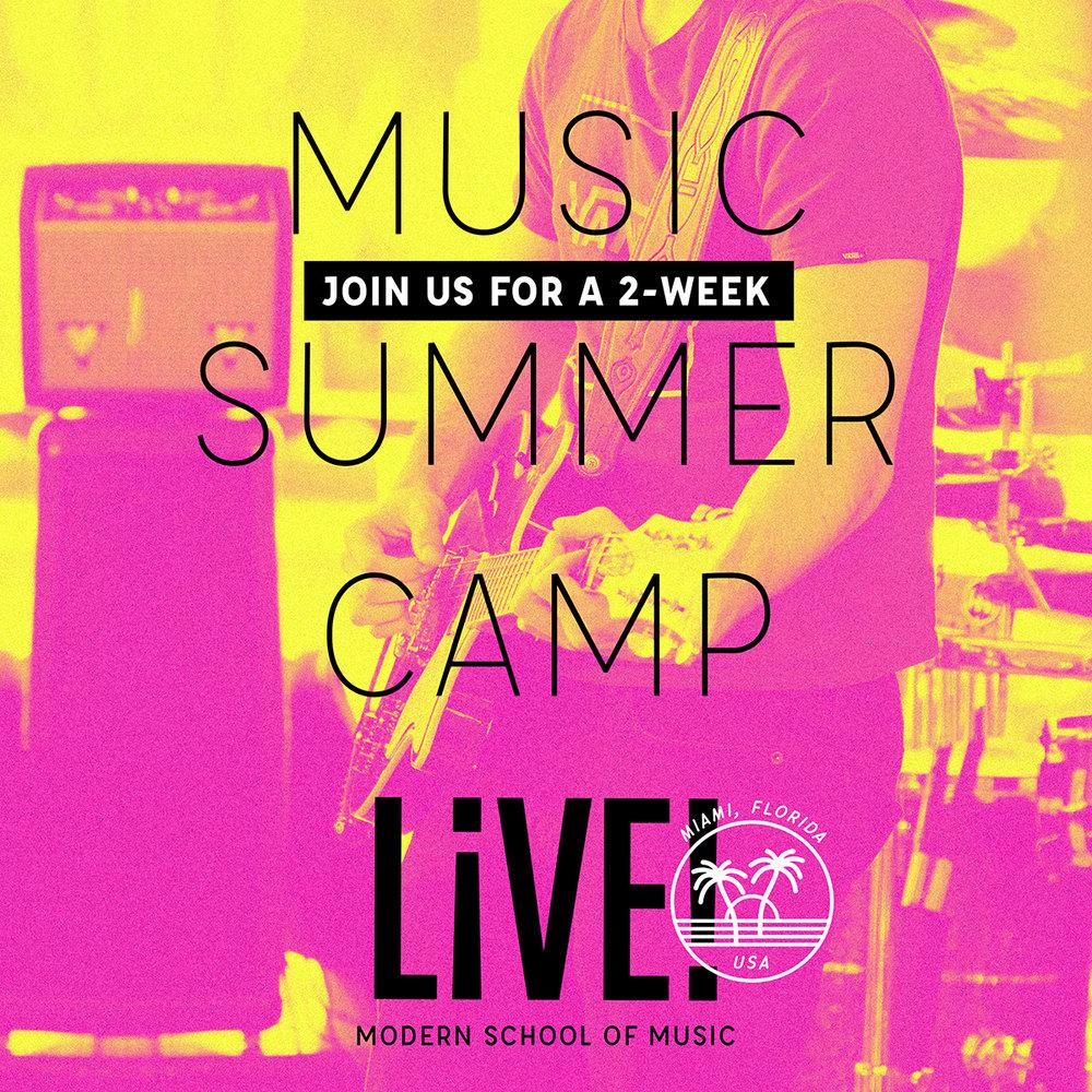 LIVE! Modern School of Music | Miami | Summer Camp