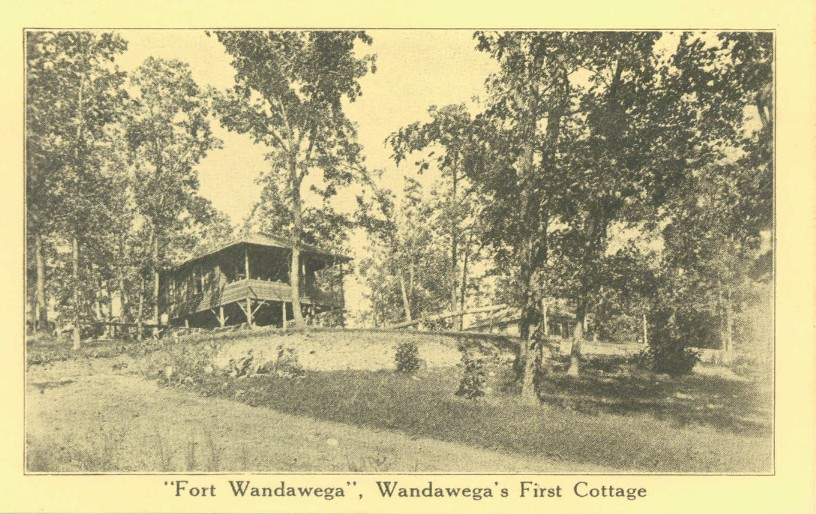 Fort Wandawega, which some believe was Wandawega's first cottage