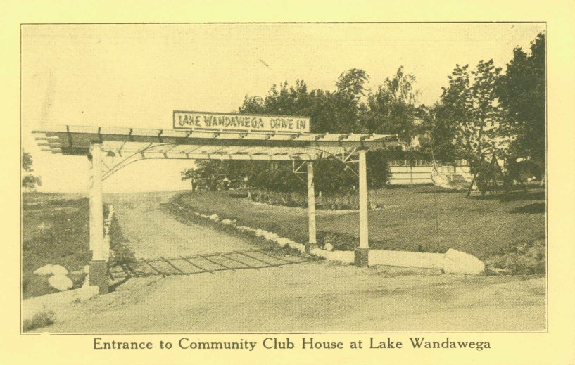 Main entrance into Lake Wandawega area at Route 12 and Wisconsin Drive. Note Clubhouse in the back right.