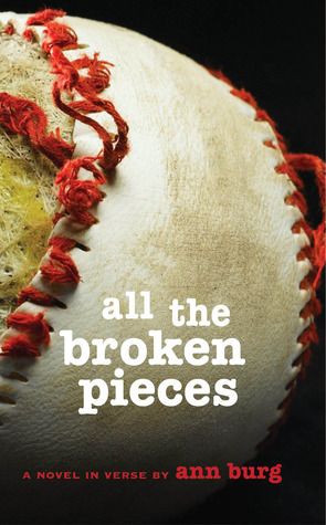 All the Broken Pieces by Ann E. Burg - On Clear Eyes, Full Shelves