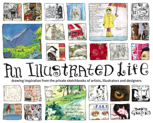 An Illustrated Life by Danny Gregory