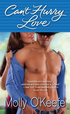 Challenging Characters on Clear Eyes, Full Shelves   Can't Hurry Love by Molly O'Keefe