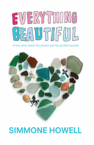 Challenging Characters on Clear Eyes, Full Shelves   Everything Beautiful by Simmone Howell
