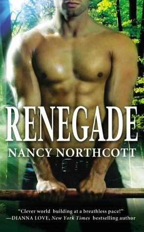 Renegade by Nancy Northcott   Clear Eyes, Full Shelves