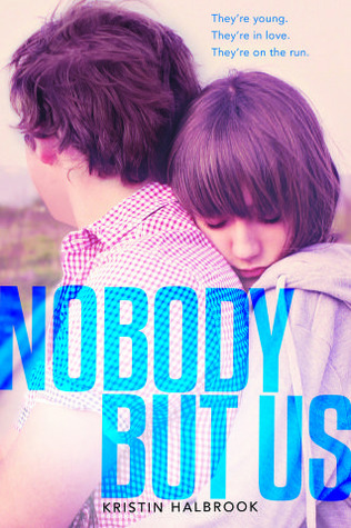 Nobody But Us by Kristin Halbrook | Reviewed on Clear Eyes, Full Shelves