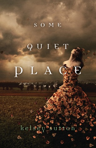 Some Quiet Place by Kelsey Sutton - Flux July 2013