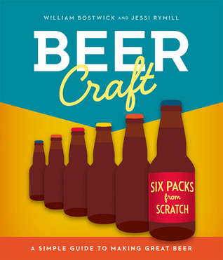 Beer Craft by William Bostwick (May 2011)