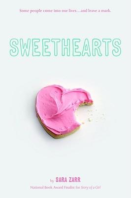 Sweethearts by Sara Zarr (Feb. 2008)