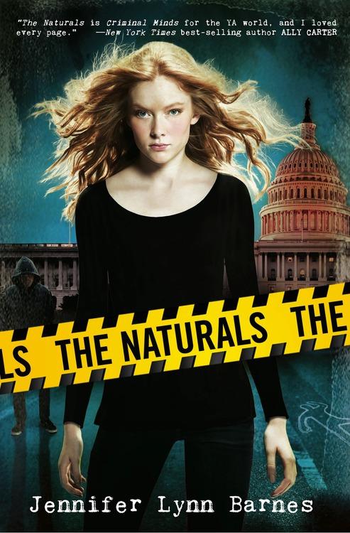 The Naturals by Jennifer Lynn Barnes (Nov. 2013)