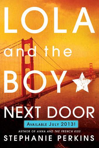 Lola and the Boy Next Door by Stephanie Perkins | Clear Eyes, Full Shelves